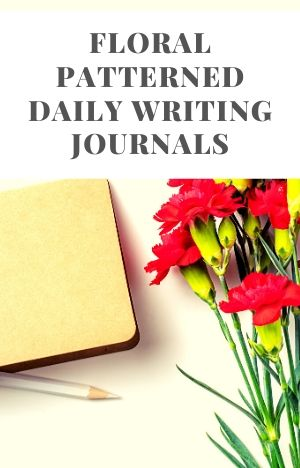 Floral Patterned Daily Writing Journals